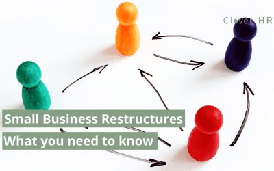Small Business Restructures – What You Need To Know