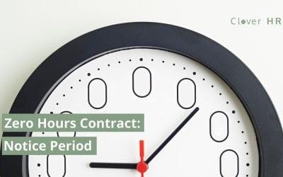 Zero Hours Contract – Notice Period