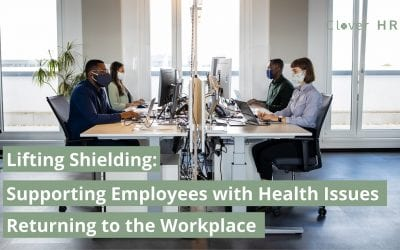 Lifting Shielding – Supporting Employees with Health Issues Returning to the Workplace
