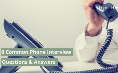 8 Common Phone Interview Questions with Answers