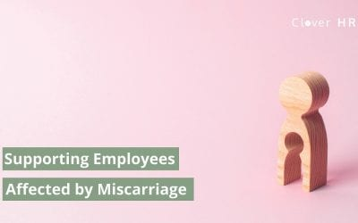 Supporting Employees Affected by Miscarriage