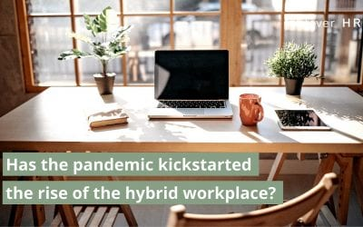 Has The Pandemic Kickstarted the Rise of the Hybrid Workplace?