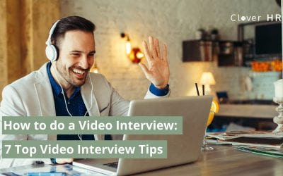 How To Do a Video Interview:  Top 7 Tips for Video Interviewing