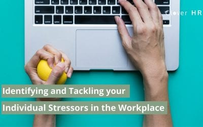 Identifying and Tackling your Individual Stressors in the Workplace