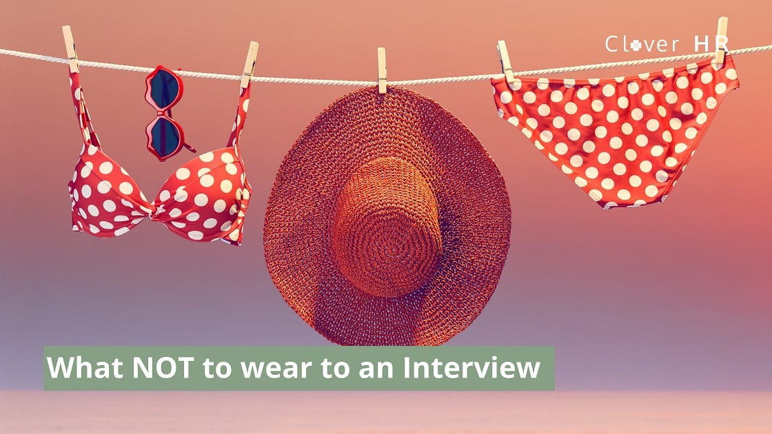 What not to wear at an interview