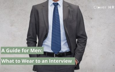 What To Wear to an Interview: A Guide for Men