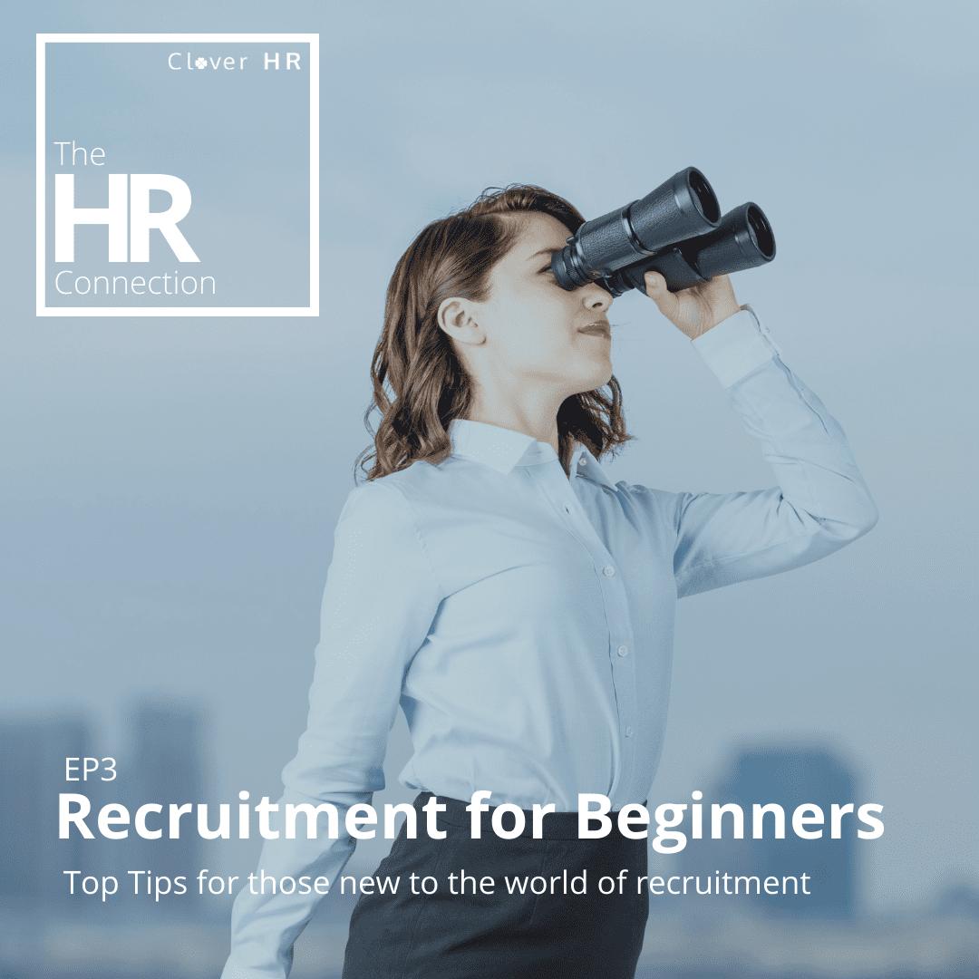 Recruitment for Beginners Podcast Thumbnail